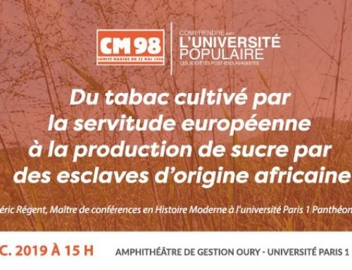 Conférence : du tabac cultivé par la servitude européenne à la production de sucre par des esclaves d'origine africaine