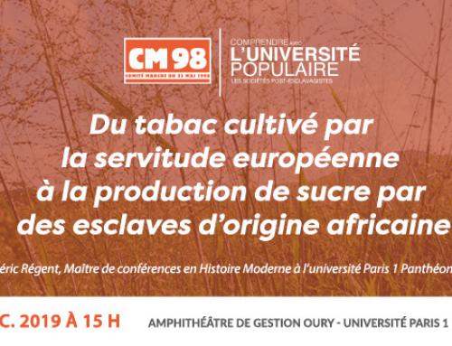 Conférence reportée : du tabac cultivé par la servitude européenne à la production de sucre par des esclaves d'origine africaine