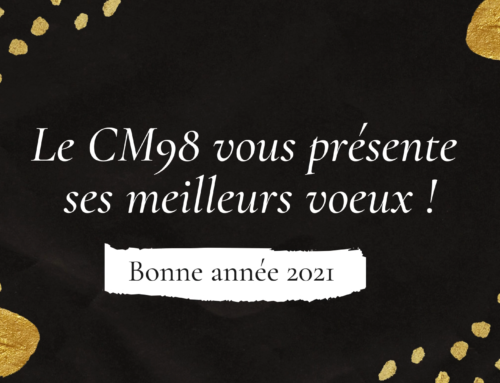 L'équipe du CM98 vous adresse des messages pour la nouvelle année 2021