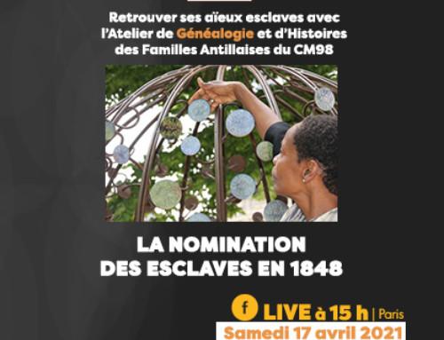 Samedi 17 avril 2021 : La nomination des esclaves en 1848